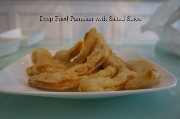 Deep Fried Pumpkin with Salted Spice